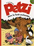 PETZI DANS LA FOR�T ENCHANT�E T12 N.E.