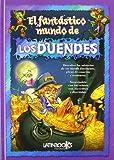 EL FANT�STICO MUNDO DE LOS DUENDES (Spanish Edition)