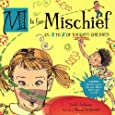 M IS FOR MISCHIEF: An A to Z of Naughty Children