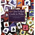 460 Iris Folded Cards to Make by Maruscha Gaasenbee and Tine Beauvese