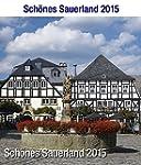 Sch�nes Sauerland 2015: Bildkalender