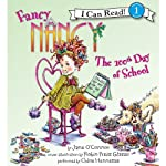 Fancy Nancy: The 100th Day of School (       UNABRIDGED) by Jane O'Connor, Robin Preiss Glasser Narrated by Chloe Hennessee