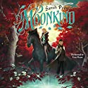 Moonkind: Winterling (       UNABRIDGED) by Sarah Prineas Narrated by Erin Moon