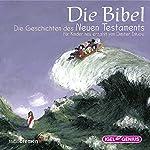 Die Bibel: Die Geschichten des Neuen Testaments | Dimiter Inkiow