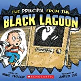 The Principal from the Black Lagoon (Black Lagoon Adventures)
