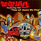 This Lil' Game We Play by Subway (1995-03-07)