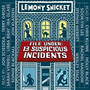 File Under: 13 Suspicious Incidents Audiobook