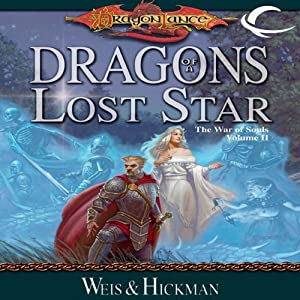 Dragons of a Lost Star: Dragonlance: The War of Souls, Book 2 | [Margaret Weis, Tracy Hickman]