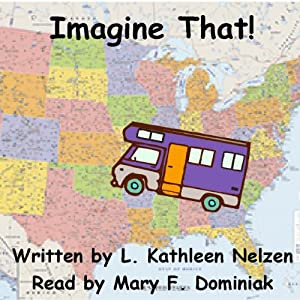 Imagine That! | [Linda Kathleen (Kathy) Nelzen]