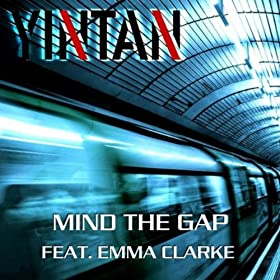 Mind the Gap (feat. Emma Clarke) [Explicit]