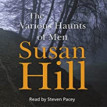 The Various Haunts of Men: Simon Serrailler 1 Audiobook by Susan Hill Narrated by Steven Pacey