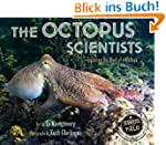 The Octopus Scientists (Scientists in...