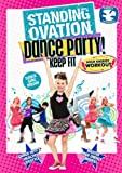 """Standing Ovation Dance Party """"Keep Fit"""""""