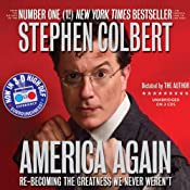 America Again: Re-becoming the Greatness We Never Weren't Audiobook