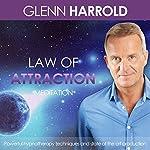 Law of Attraction | Harrold Glenn