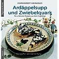 Ard�ppelsupp und Zwiebelquark: Die sch�nsten Rezepte aus dem Erzgebirge