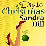 A Dixie Christmas | Sandra Hill