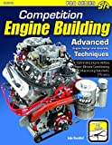 Competition Engine Building: Advanced Engine Design and Assembly Techniques (Pro (Cartech))