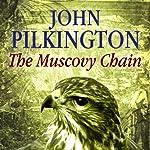 The Muscovy Chain: Thomas the Falconer, Book 7 | John Pilkington