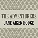 The Adventurers (       UNABRIDGED) by Jane Aiken Hodge Narrated by Rosalyn Landor