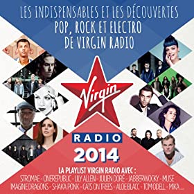 Virgin Radio 2014 [Explicit]