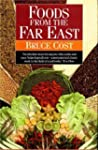 Foods from the Far East: Buying and C...