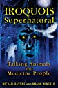 Iroquois supernatural : talking animals and medicine people