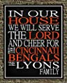 In Our House We Will Serve The Lord And Cheer for The Cincinnati Bengals Personalized Family Name Christian Print - Perfect Gift, football sports wall art - multiple sizes