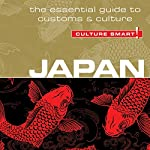 Japan - Culture Smart!: The Essential Guide to Customs & Culture | Paul Norbury