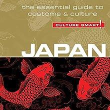 Japan - Culture Smart!: The Essential Guide to Customs & Culture | Livre audio Auteur(s) : Paul Norbury Narrateur(s) : Peter Noble