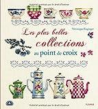 Les plus belles collections au point de croix...
