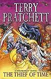 'Thief of Time (Discworld Novels, Band...' von 'Terry Pratchett'