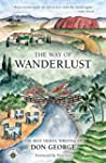 The Way of Wanderlust: The Best Trave...