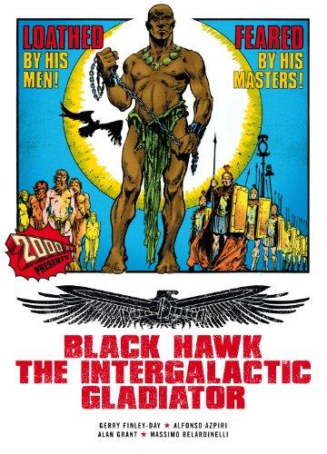 Black Hawk: The Intergalactic Gladiator (2000 Ad)