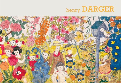 Henry Darger: Sound and Fury: the Art of
