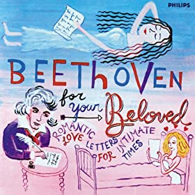Amazon Com Beethoven For Your Beloved Various Artists