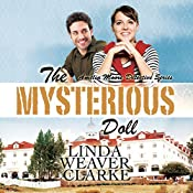 The Mysterious Doll: Amelia Moore Detective Series, Book 4 | Linda Weaver Clarke