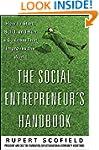 The Social Entrepreneur's Handbook: H...