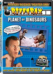 Rifftrax: Planet of Dinosaurs - from the stars of Mystery Science Theater 3000!