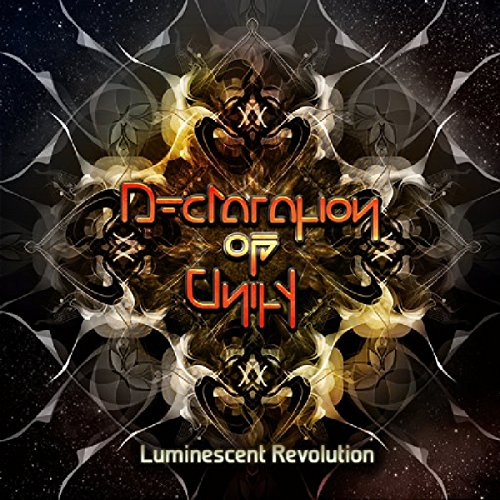 Declaration Of Unity - Luminescent Revolution-2015-MYCEL Download