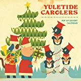 Yuletide Carolers: Pop-Up Advent Calendar (Advent Calendars)