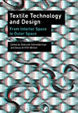 Textile Technology and Design: From Interior Space to Outer Space
