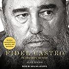 Fidel Castro: In His Own Words Hörbuch von Alex Moore Gesprochen von: Neil Hellegers