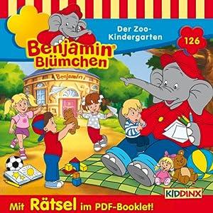 Der Zoo-Kindergarten (Benjamin Blümchen 126) Hörspiel