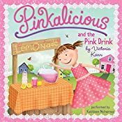 Pinkalicious and the Pink Drink | Victoria Kann