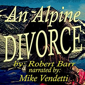 An Alpine Divorce Audiobook