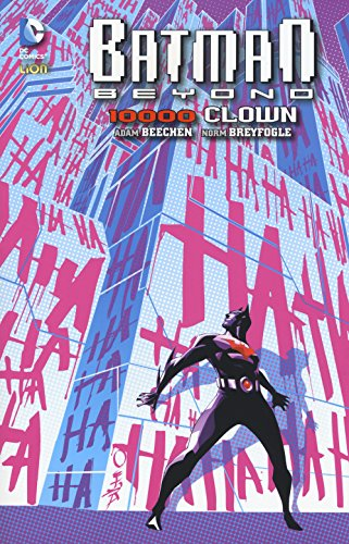 10.000 clown. Batman beyond: 4