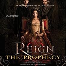 Reign: The Prophecy (       UNABRIDGED) by Lily Blake Narrated by Anne Marie Gideon