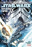 img - for Star Wars: Journey to Star Wars: The Force Awakens - Shattered Empire book / textbook / text book