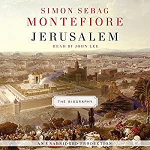 Jerusalem: The Biography | [Simon Sebag Montefiore]